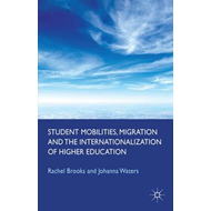 Student Mobilities, Migration and the Internationalization o (BOK)