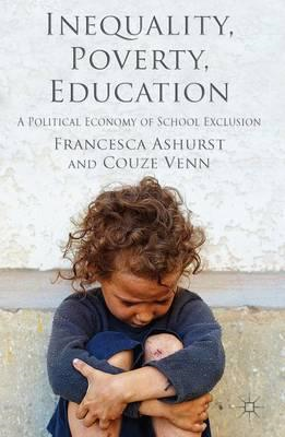 Inequality, Poverty, Education: A Political Economy of School Exclusion? (BOK)