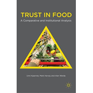 Trust in Food: A Comparative and Institutional Analysis (BOK)