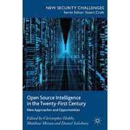 Open Source Intelligence in the Twenty-First Century (BOK)