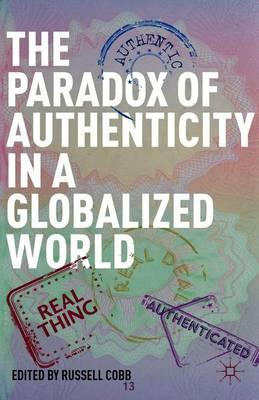 The Paradox of Authenticity in a Globalized World (BOK)