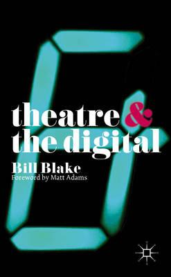 Theatre and the Digital (BOK)