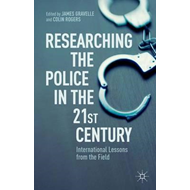 Researching the Police in the 21st Century (BOK)
