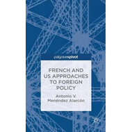 French and US Approaches to Foreign Policy (BOK)