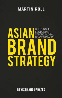 Asian Brand Strategy (Revised and Updated) (BOK)