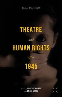 Theatre and Human Rights After 1945 (BOK)