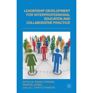 Leadership Development for Interprofessional Education and C (BOK)