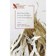 Book Destruction from the Medieval to the Contemporary (BOK)