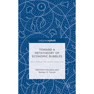 Toward a Metatheory of Economic Bubbles: Socio-Political and Cultural Perspectives (BOK)