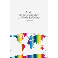 Male Homosexualities and World Religions (BOK)