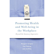 Promoting Health and Well-being in the Workplace (BOK)