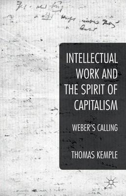 Intellectual Work and the Spirit of Capitalism (BOK)