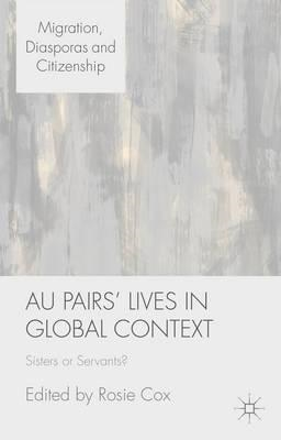 Au Pairs' Lives in Global Context (BOK)