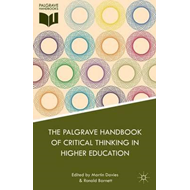 Palgrave Handbook of Critical Thinking in Higher Education (BOK)