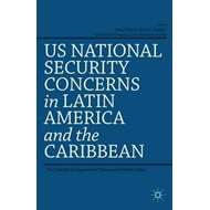 US National Security Concerns in Latin America and the Carib (BOK)