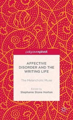 Affective Disorder and the Writing Life (BOK)