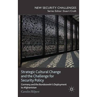 Strategic Cultural Change and the Challenge for Security Pol (BOK)