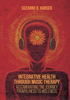 Integrative Health Through Music Therapy (BOK)