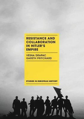 Resistance and Collaboration in Hitler's Empire (BOK)