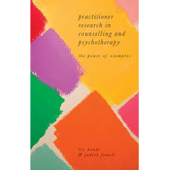 Practitioner Research in Counselling and Psychotherapy (BOK)