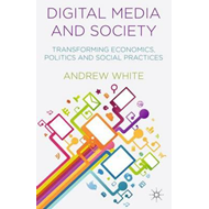Digital Media and Society (BOK)