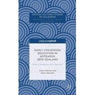 Early Childhood Education in Aotearoa New Zealand: History, Pedagogy, and Liberation (BOK)