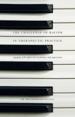Challenge of Racism in Therapeutic Practice (BOK)