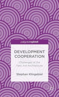 Development Cooperation: Challenges of the New Aid Architecture (BOK)