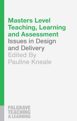 Masters Level Teaching, Learning and Assessment (BOK)