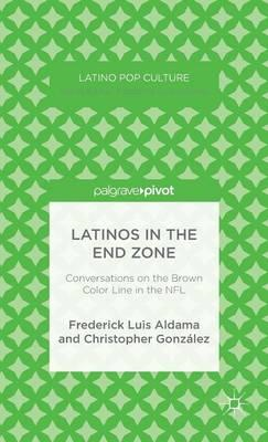 Latinos in the End Zone (BOK)