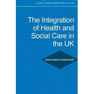 Integration of Health and Social Care in the UK (BOK)