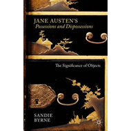 Jane Austen's Possessions and Dispossessions (BOK)