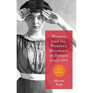 Women and the Women's Movement in Britain Since 1914 (BOK)