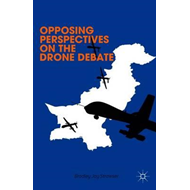Opposing Perspectives on the Drone Debate (BOK)