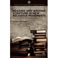 Reading and Writing Scripture in New Religious Movements (BOK)
