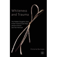 Whiteness and Trauma (BOK)