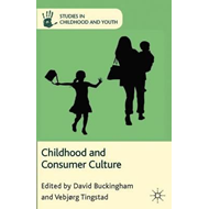 Childhood and Consumer Culture (BOK)