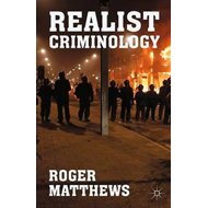 Realist Criminology (BOK)