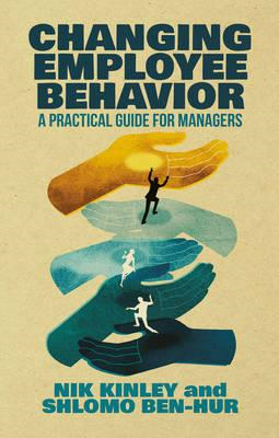 Changing Employee Behavior (BOK)