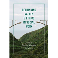 Rethinking Values and Ethics in Social Work (BOK)