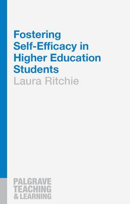Fostering Self-Efficacy in Higher Education Students (BOK)