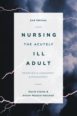 Nursing the Acutely Ill Adult (BOK)