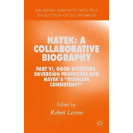 Hayek: A Collaborative Biography (BOK)