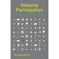 Material Participation: Technology, the Environment and Ever (BOK)