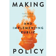 Making and Implementing Public Policy (BOK)