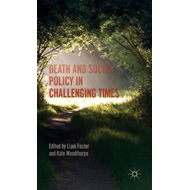 Death and Social Policy in Challenging Times (BOK)