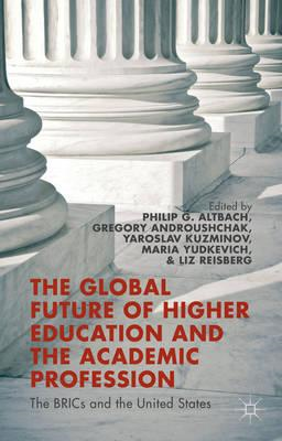 Global Future of Higher Education and the Academic Professio (BOK)