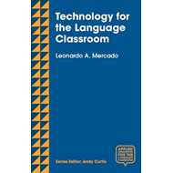 Technology for the Language Classroom (BOK)