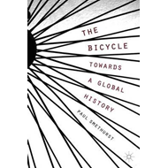 Bicycle - Towards a Global History (BOK)