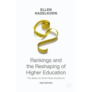 Rankings and the Reshaping of Higher Education (BOK)